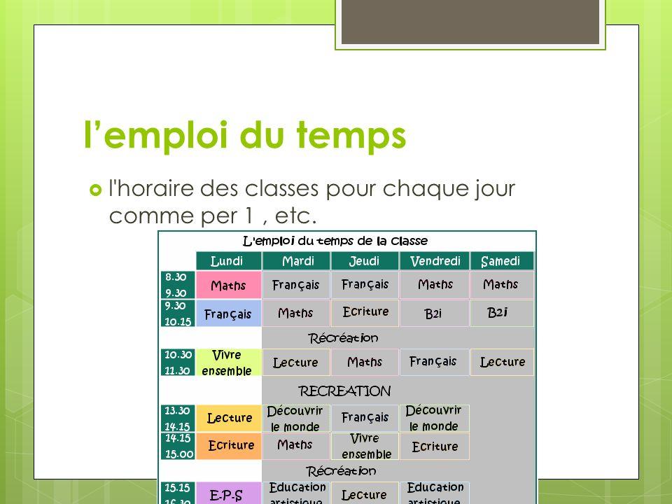 lemploi du temps l'horaire des classes pour chaque jour comme per 1, etc.