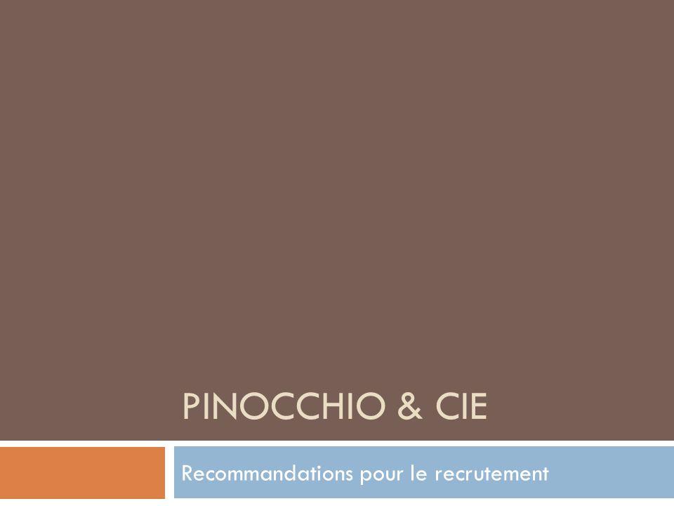 PINOCCHIO & CIE Recommandations pour le recrutement