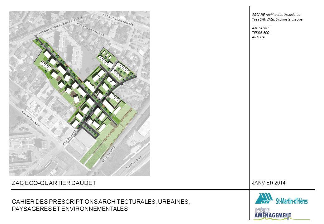 JANVIER 2014 ARCANE Architectes Urbanistes Yves SAUVAGE Urbaniste associé AXE SAONE - TERRE-ECO - ARTELIA ZAC ECO-QUARTIER DAUDET CPAUPE 2 - TRAITEMENT DES ESPACES LIBRES - PRESCRIPTIONS PAYSAGERES 2.2 - ESPACE PLEINE TERRE / COEURS D ILOTS Chaque lot devra comporter un pourcentage minimum (à définir) d espace en pleine terre.