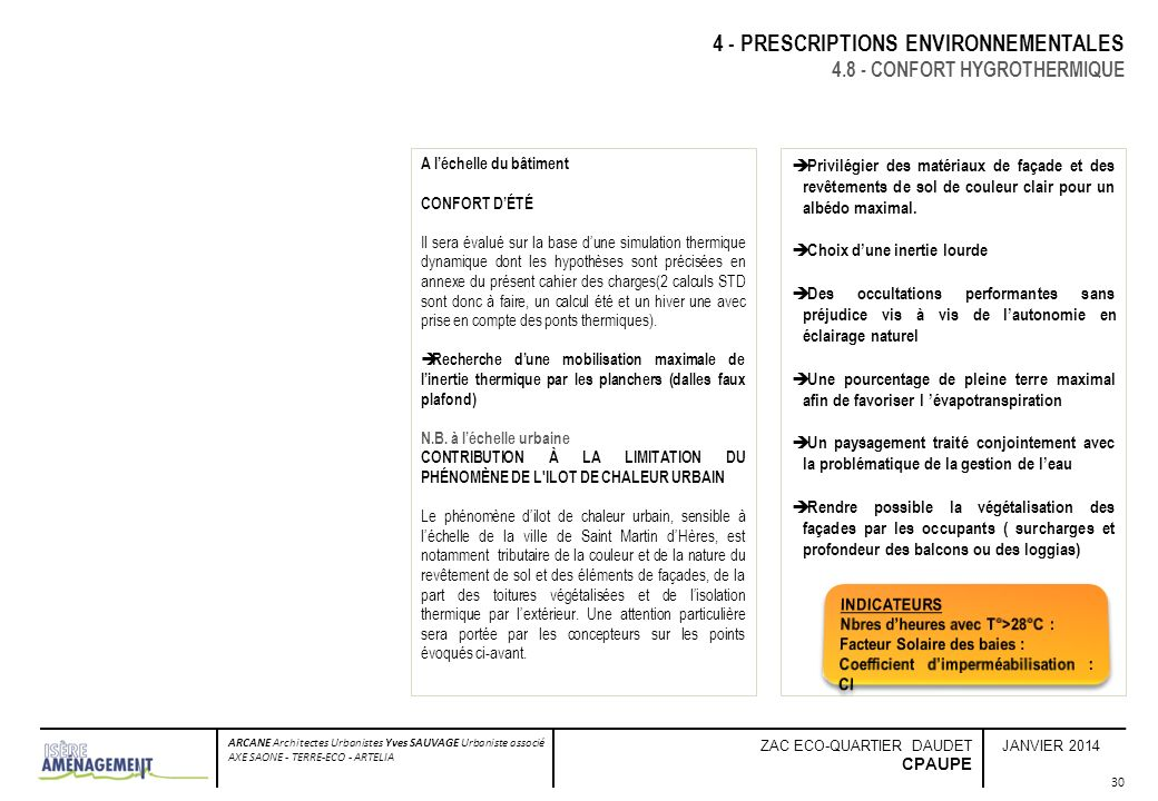 JANVIER 2014 ARCANE Architectes Urbanistes Yves SAUVAGE Urbaniste associé AXE SAONE - TERRE-ECO - ARTELIA ZAC ECO-QUARTIER DAUDET CPAUPE 30 4 - PRESCR