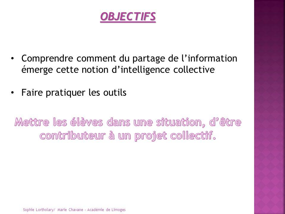 Sophie Lortholary/ Marie Chavane - Académie de Limoges OBJECTIFS