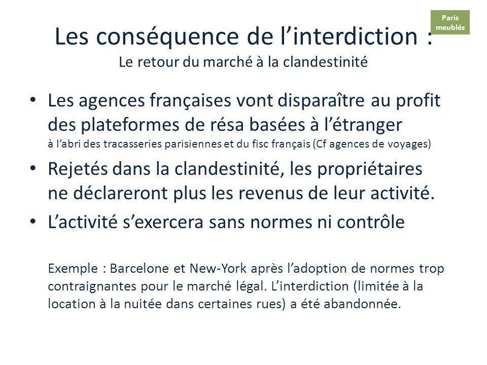 Les conséquences de linterdiction en France Jurisprudence applicable à toutes les villes de + 200 000 habitants. elles ne pourront plus accueillir des