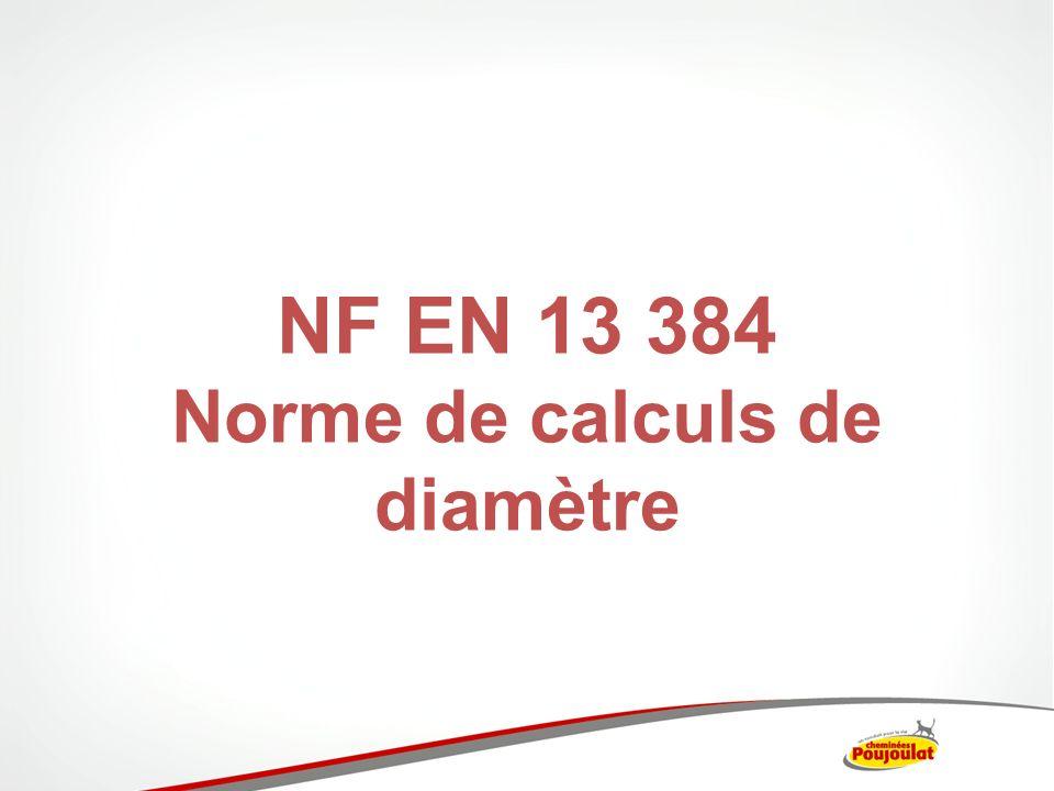NF EN 13 384 Norme de calculs de diamètre