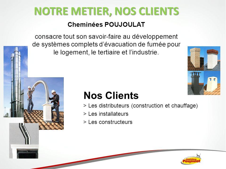 Cheminées POUJOULAT consacre tout son savoir-faire au développement de systèmes complets dévacuation de fumée pour le logement, le tertiaire et lindus