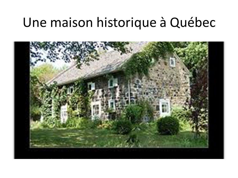 Une maison historique à Québec