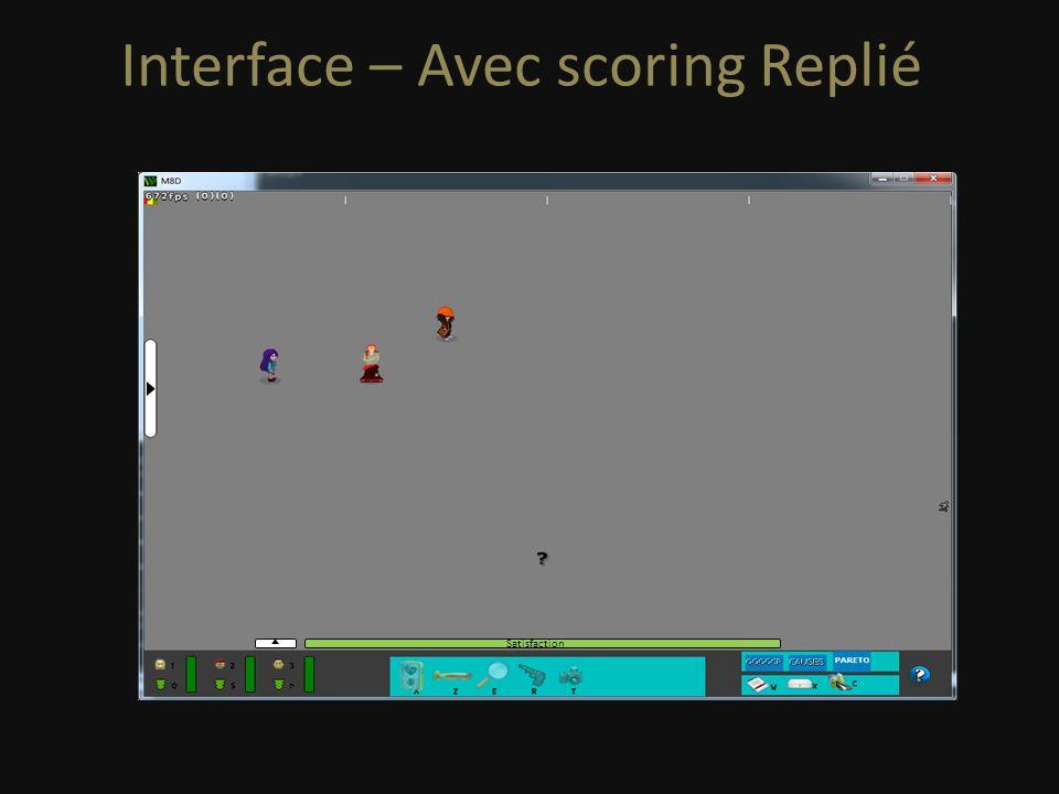 Interface – Avec scoring Déplié Budget Information Temps