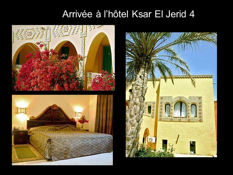 Arrivée à lhôtel Ksar El Jerid 4