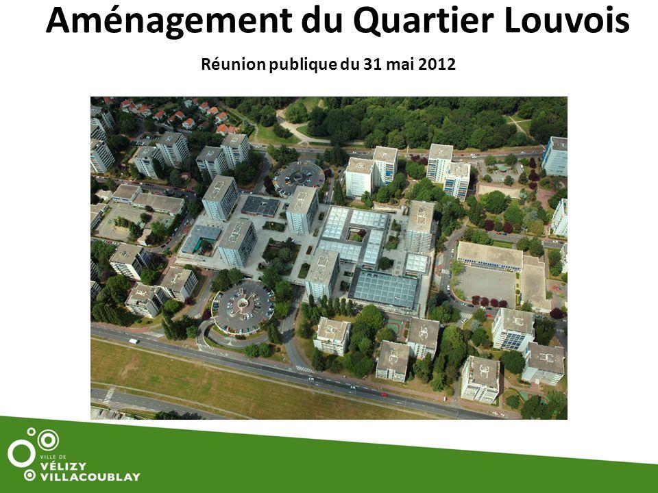 Aménagement du Quartier Louvois Réunion publique du 31 mai 2012
