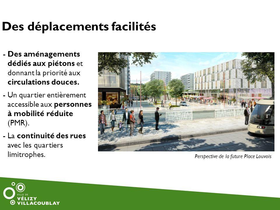 - Des aménagements dédiés aux piétons et donnant la priorité aux circulations douces. - Un quartier entièrement accessible aux personnes à mobilité ré
