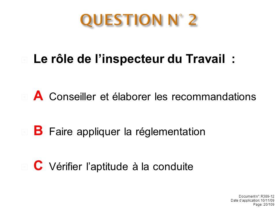 Le rôle de la CRAM est de : A Conseiller et élaborer les recommandations B Contrôler les moyens de sécurité C Vérifier laptitude à la conduite Documen