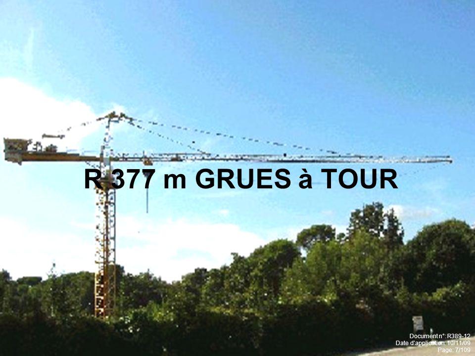 R 377 m GRUES à TOUR Document n°: R389-12 Date dapplication: 10/11/09 Page: 7/109