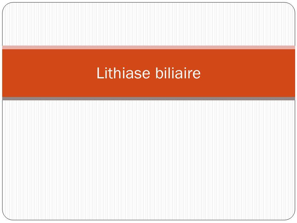 II.Lithiase de la voie biliaire principale: 1.