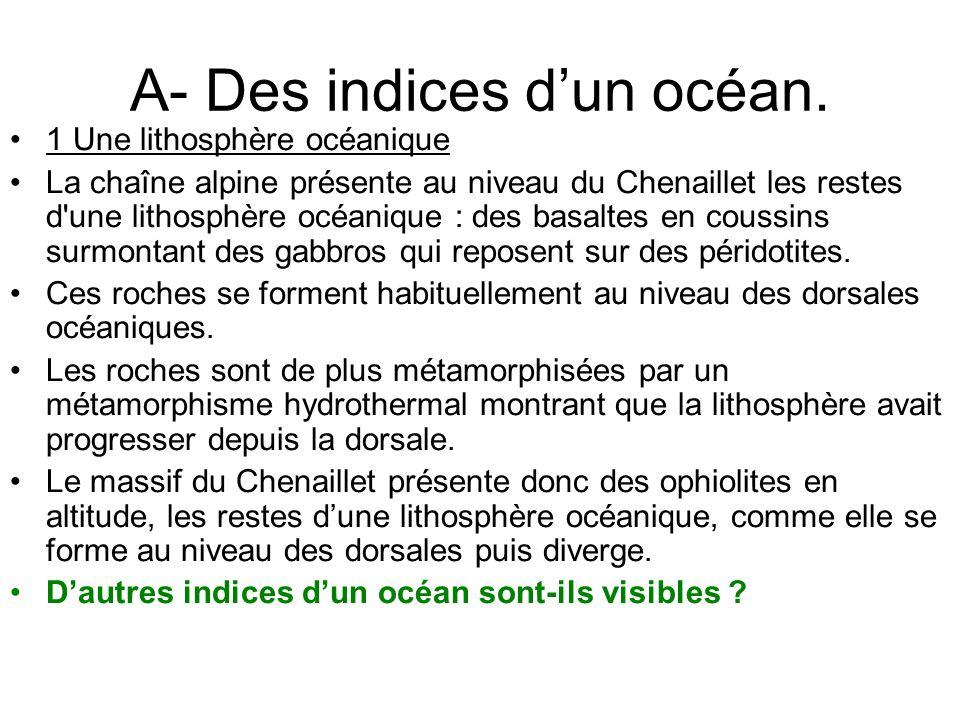 A- Des indices dun océan.