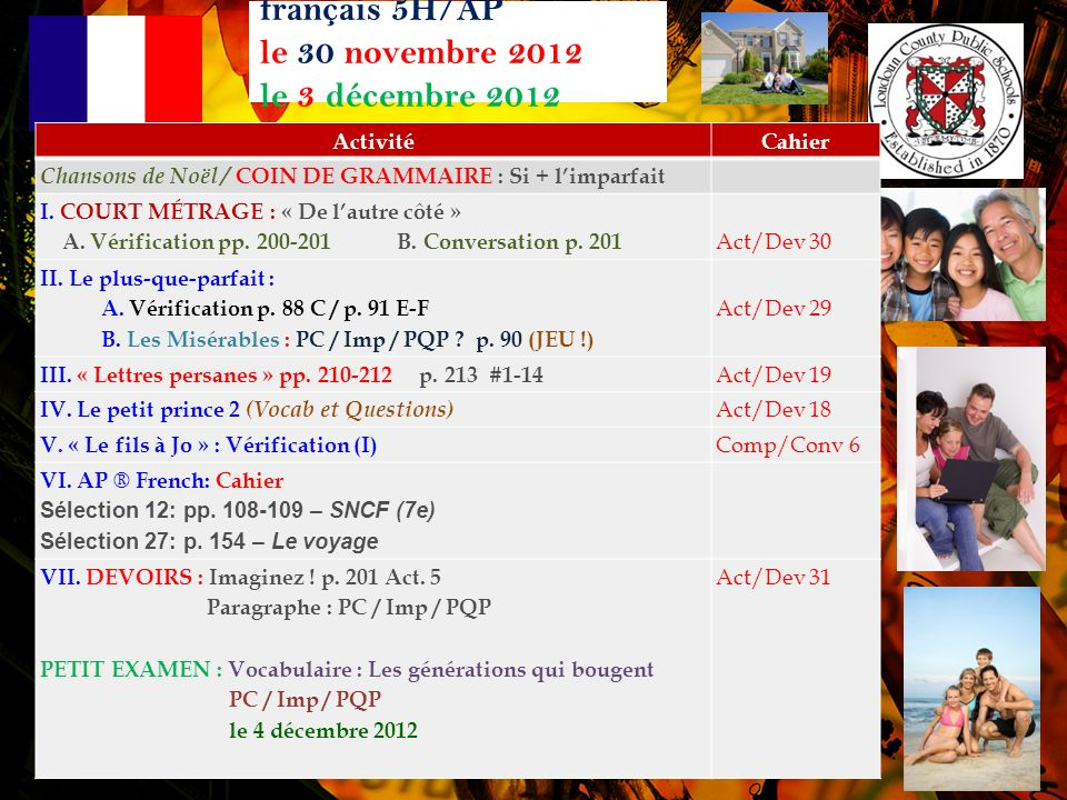 français 5H/AP le 30 novembre 2012 le 3 décembre 2012 ActivitéCahier Chansons de Noël / COIN DE GRAMMAIRE : Si + limparfait I.