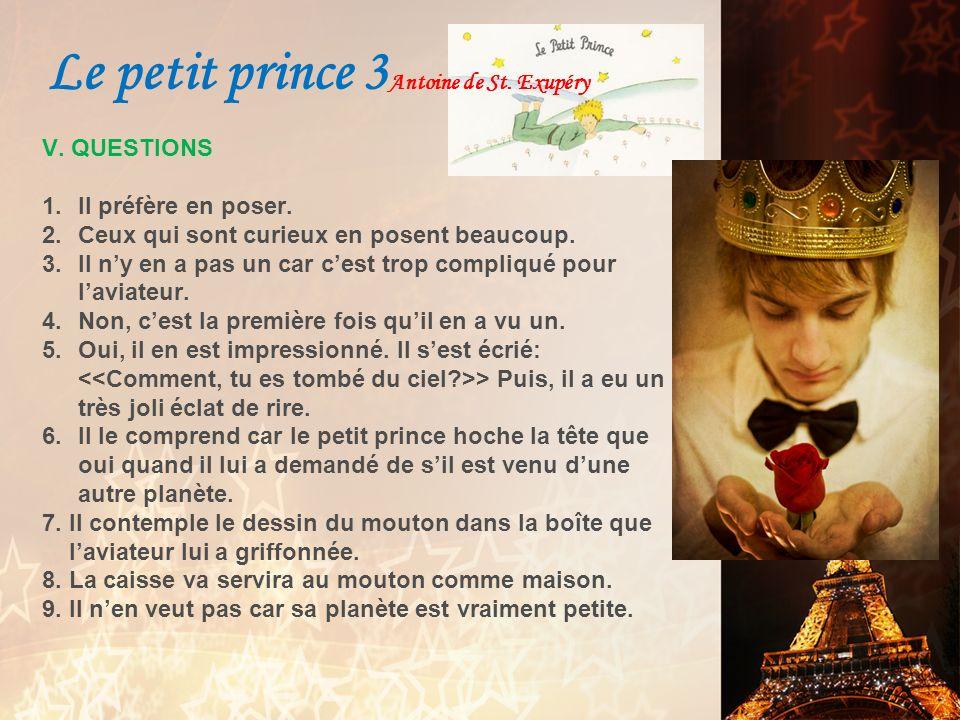 I.VOCABULAIRE 1.Léclat de rire du petit prince a irrité lauteur.