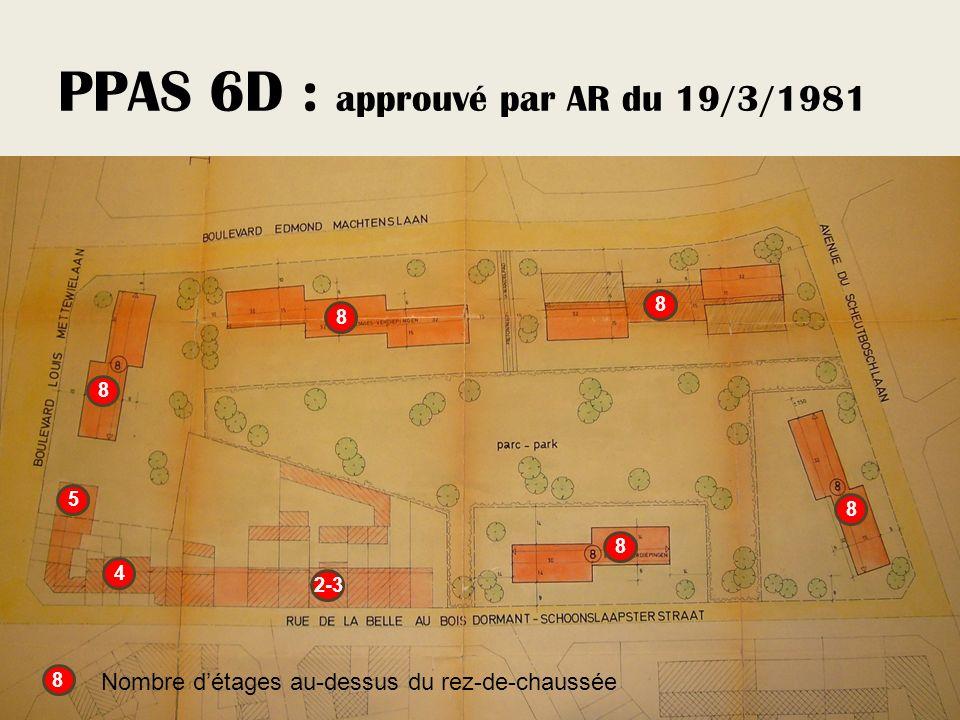 PPAS 6D : approuvé par AR du 19/3/1981 8 8 8 8 8 8 Nombre détages au-dessus du rez-de-chaussée 5 4 2-3