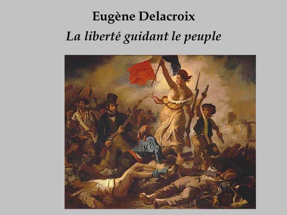 Eugène Delacroix La liberté guidant le peuple