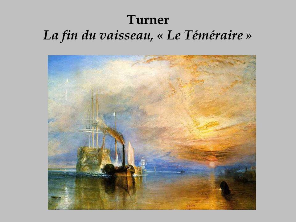 Turner La fin du vaisseau, « Le Téméraire »