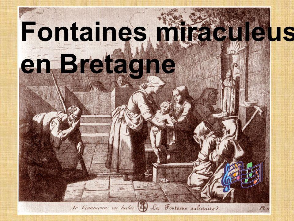Fontaines miraculeuses en Bretagne