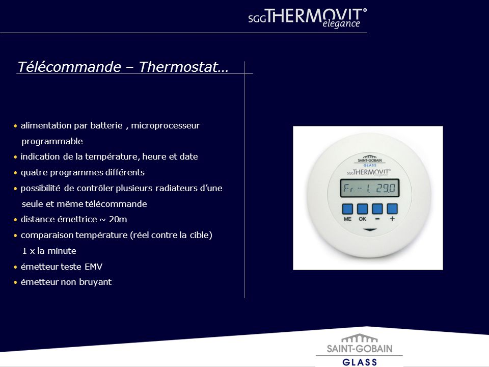 alimentation par batterie, microprocesseur programmable indication de la température, heure et date quatre programmes différents possibilité de contrô