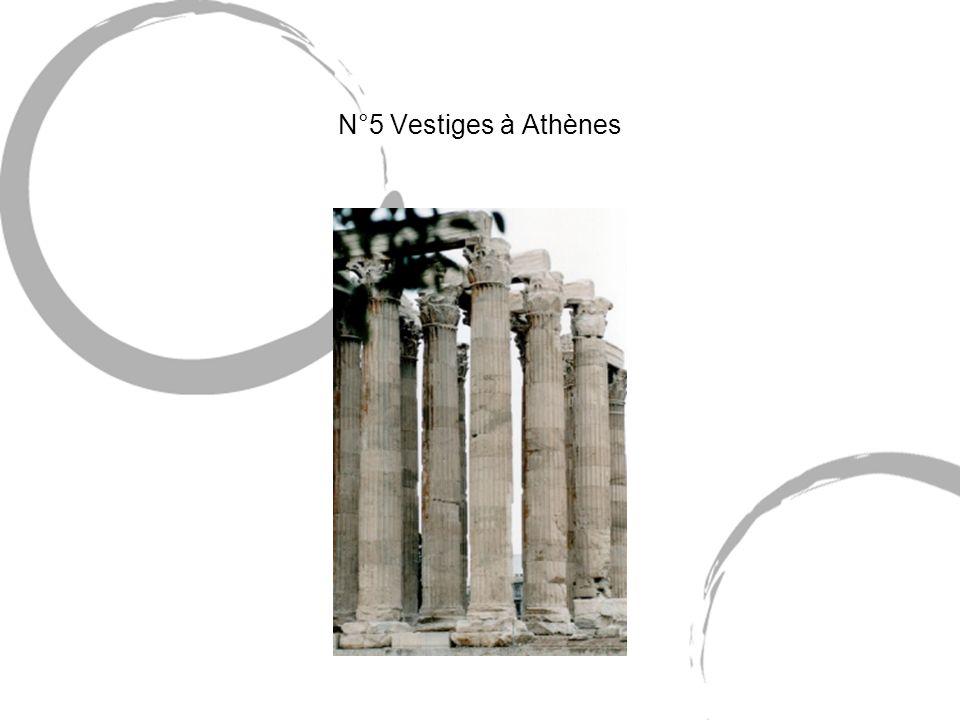 N°5 Vestiges à Athènes