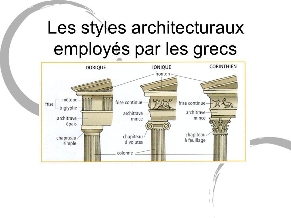 Les styles architecturaux employés par les grecs