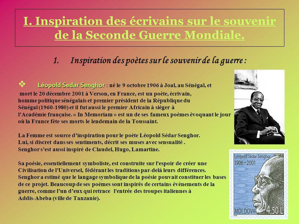 I. Inspiration des écrivains sur le souvenir de la Seconde Guerre Mondiale. 1.Inspiration des poètes sur le souvenir de la guerre : Léopold Sedar Seng