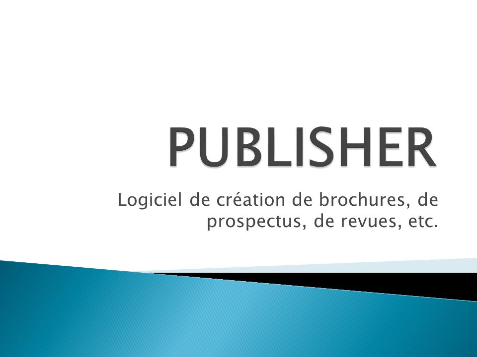 Logiciel de création de brochures, de prospectus, de revues, etc.