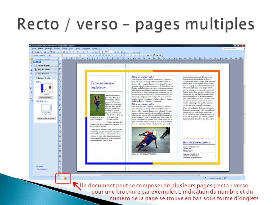 Un document peut se composer de plusieurs pages (recto / verso pour une brochure par exemple).