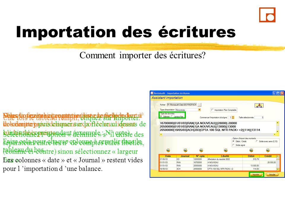 Importation des écritures Comment importer des écritures.