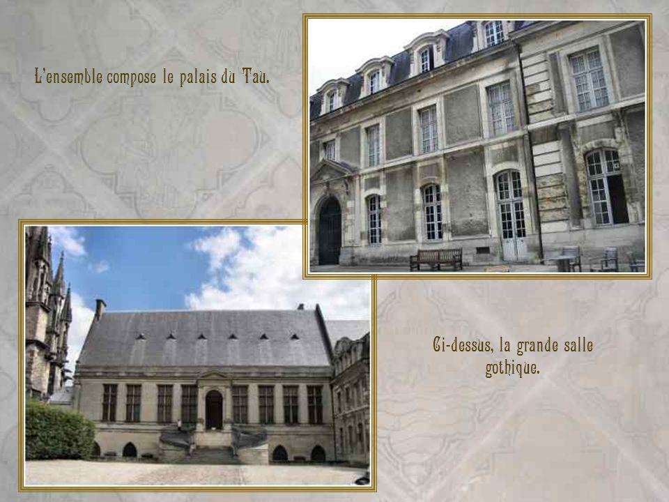 r Lensemble compose le palais du Tau. Ci-dessus, la grande salle gothique.