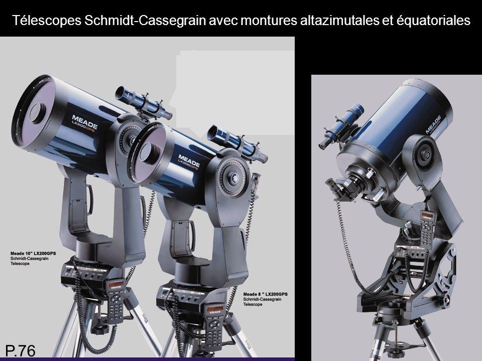 Télescopes Schmidt-Cassegrain avec montures altazimutales et équatoriales P.76