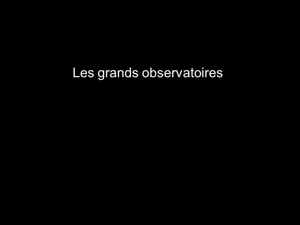 Les grands observatoires