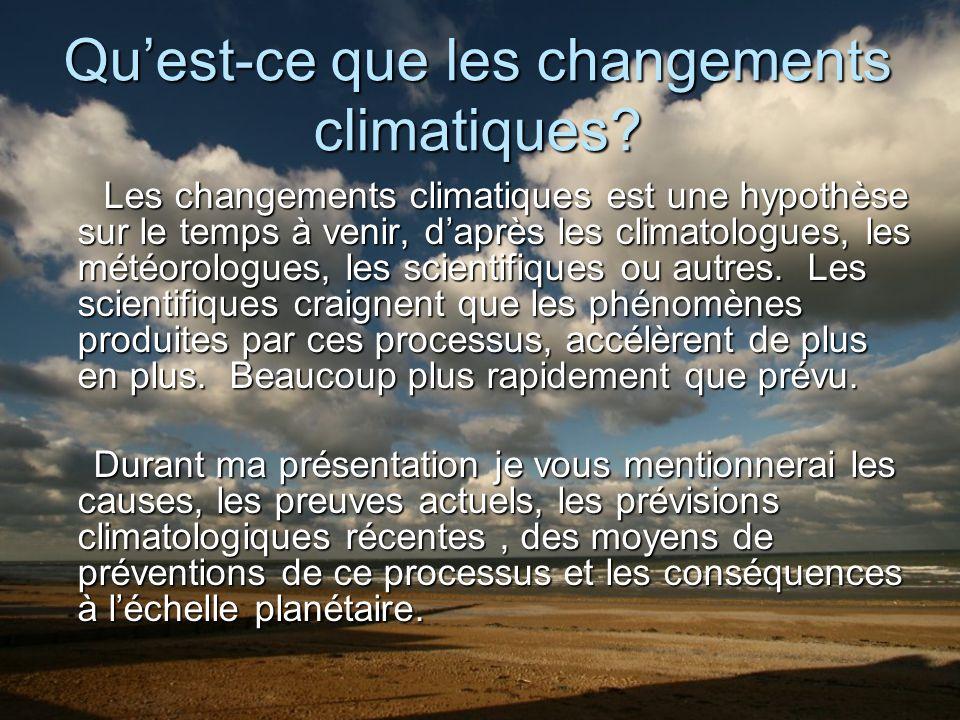 Quest-ce que les changements climatiques.