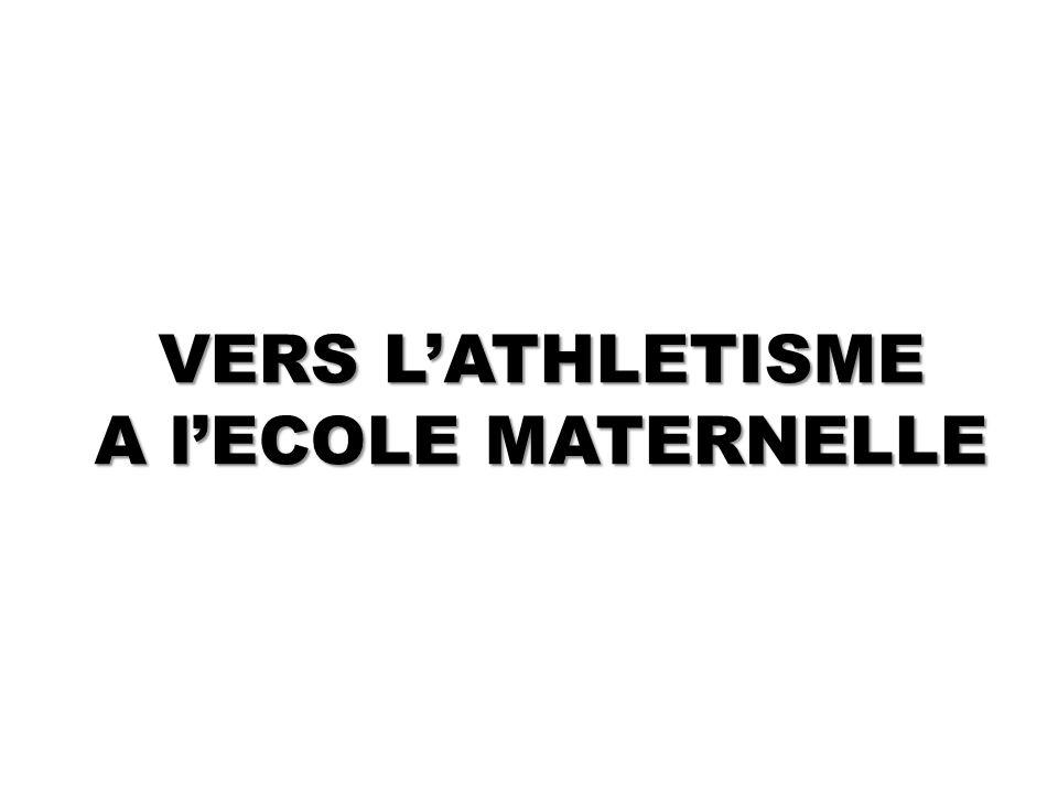 VERS LATHLETISME A lECOLE MATERNELLE