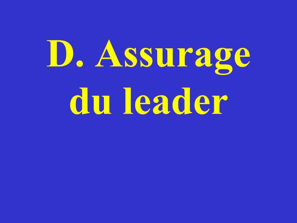 D. Assurage du leader