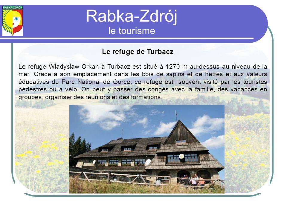 Le refuge de Turbacz Le refuge Władysław Orkan à Turbacz est situé à 1270 m au-dessus au niveau de la mer.
