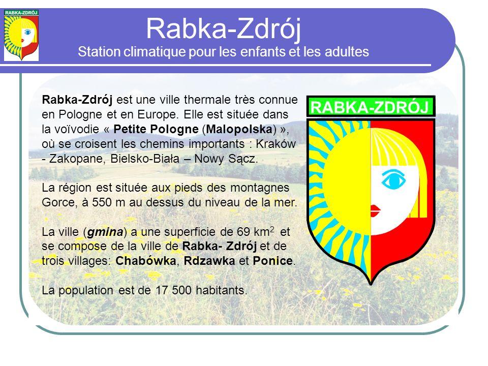 Rabka-Zdrój est une ville thermale très connue en Pologne et en Europe.