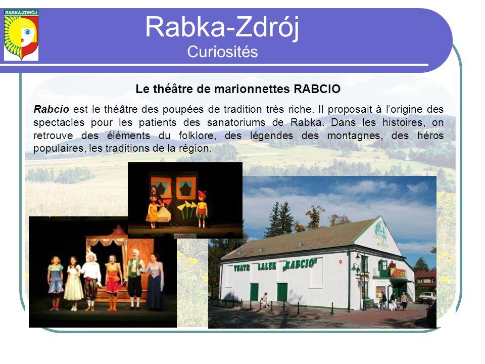 Le théâtre de marionnettes RABCIO Rabcio est le théâtre des poupées de tradition très riche.
