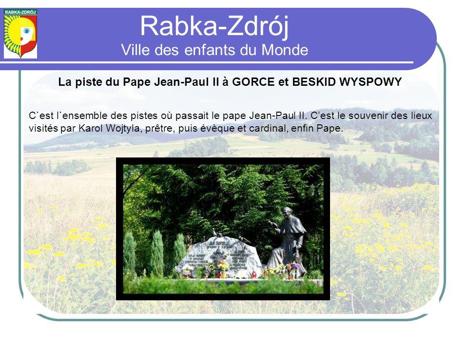 La piste du Pape Jean-Paul II à GORCE et BESKID WYSPOWY C`est l`ensemble des pistes où passait le pape Jean-Paul II.