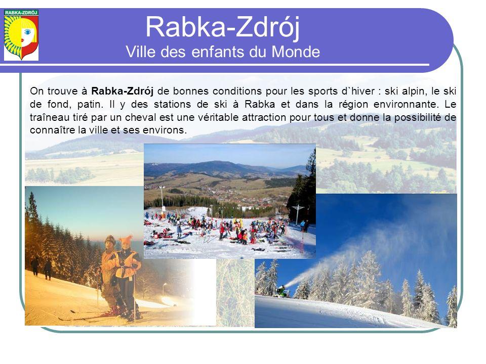 On trouve à Rabka-Zdrój de bonnes conditions pour les sports d`hiver : ski alpin, le ski de fond, patin.