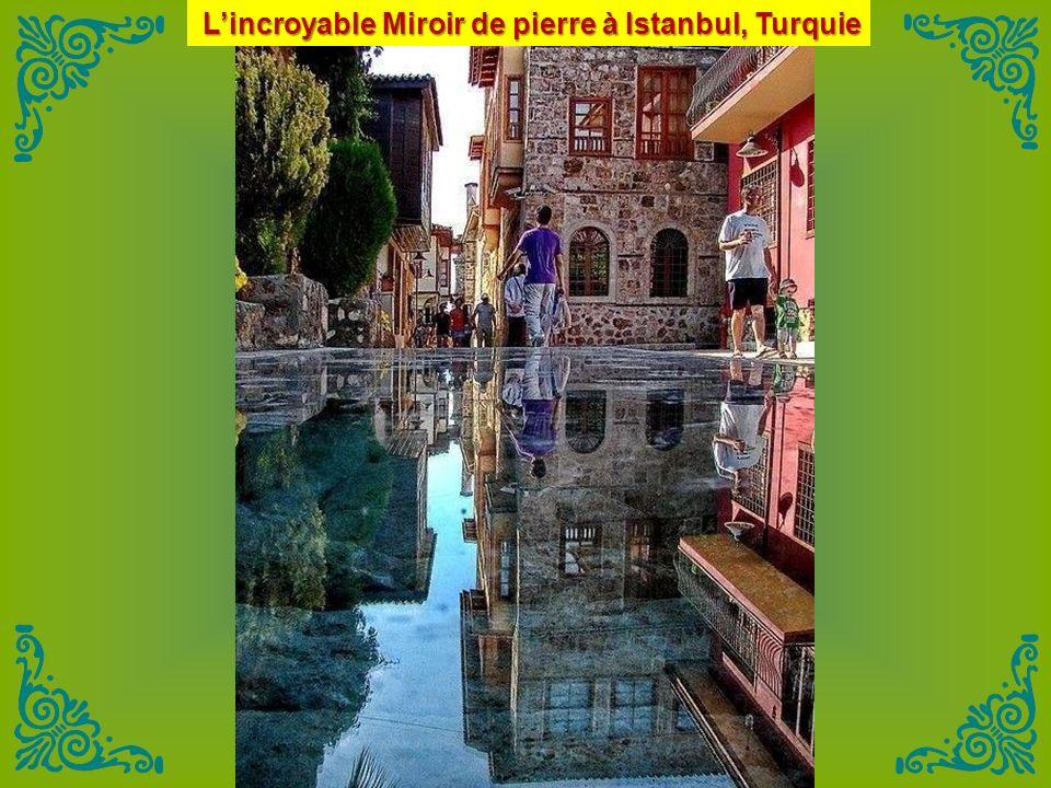 Lincroyable Miroir de pierre à Istanbul, Turquie