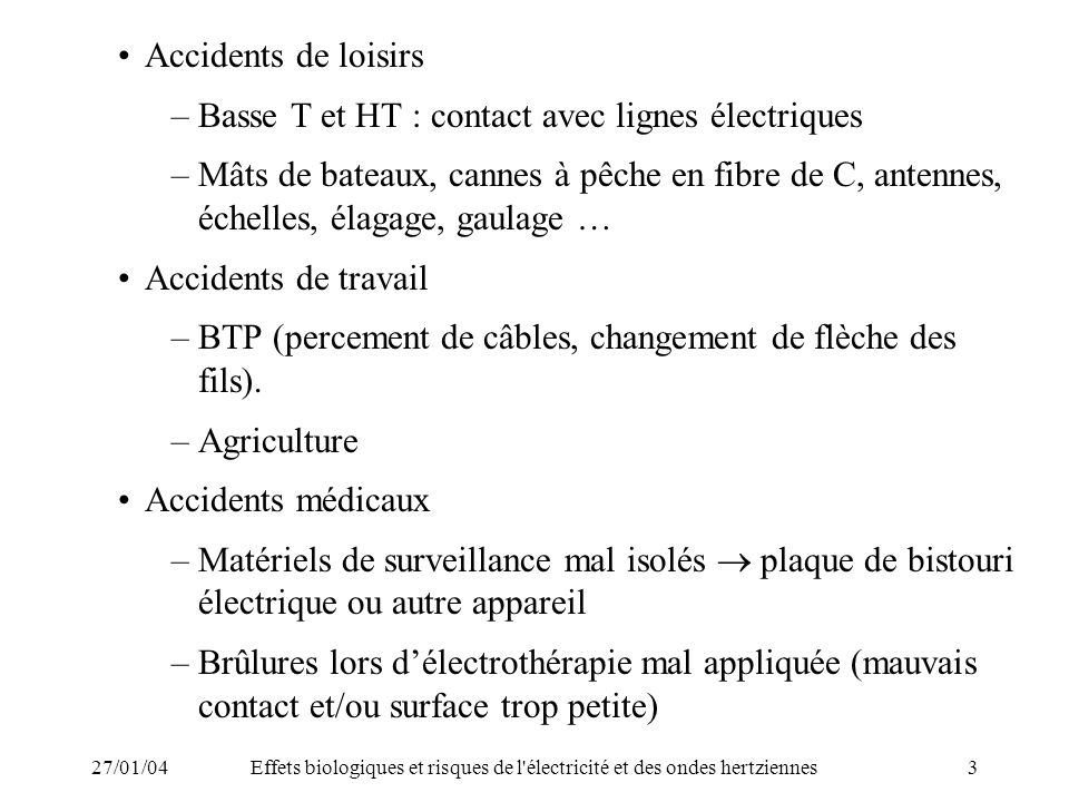 27/01/04Effets biologiques et risques de l électricité et des ondes hertziennes14