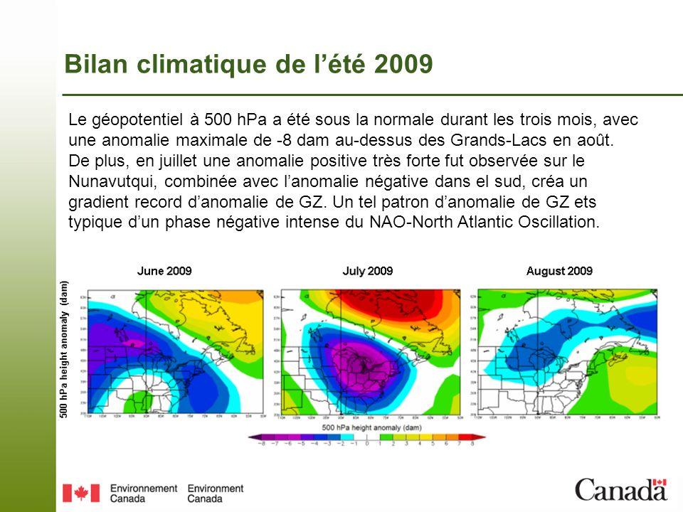Bilan climatique de lété 2009 Les régions qui eurent les plus grosses anomalies de température et de pluie furent lest Ontarien et louest du Québec.