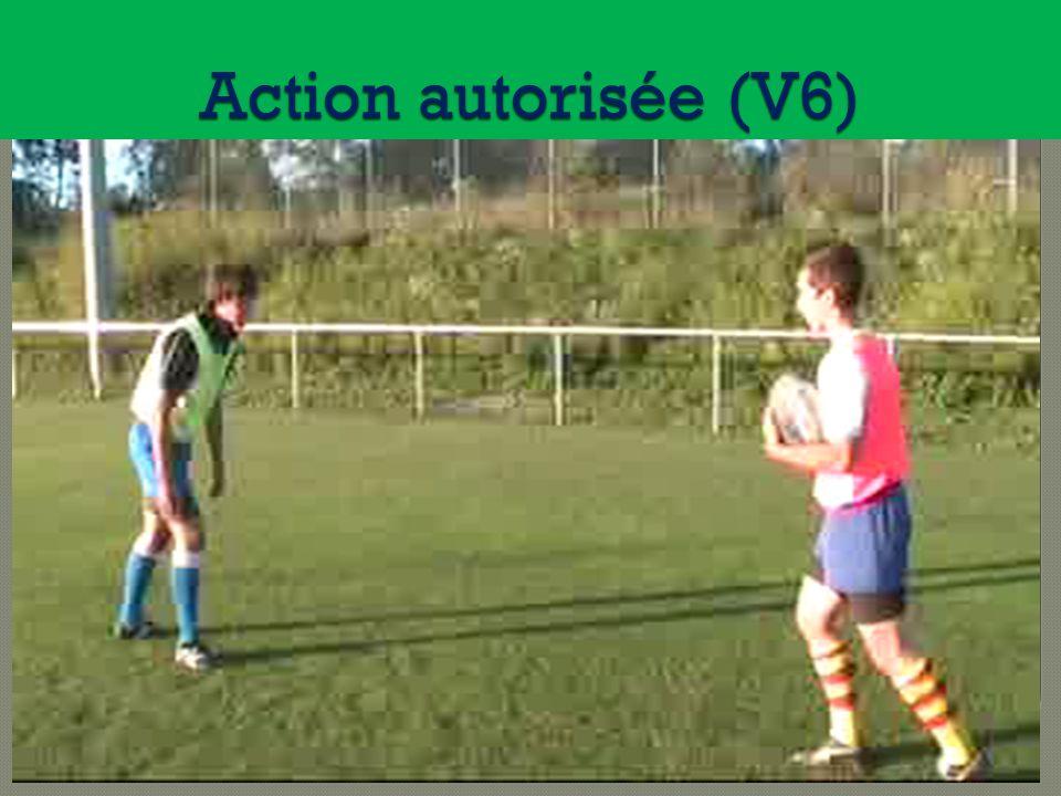 Action autorisée (V6)