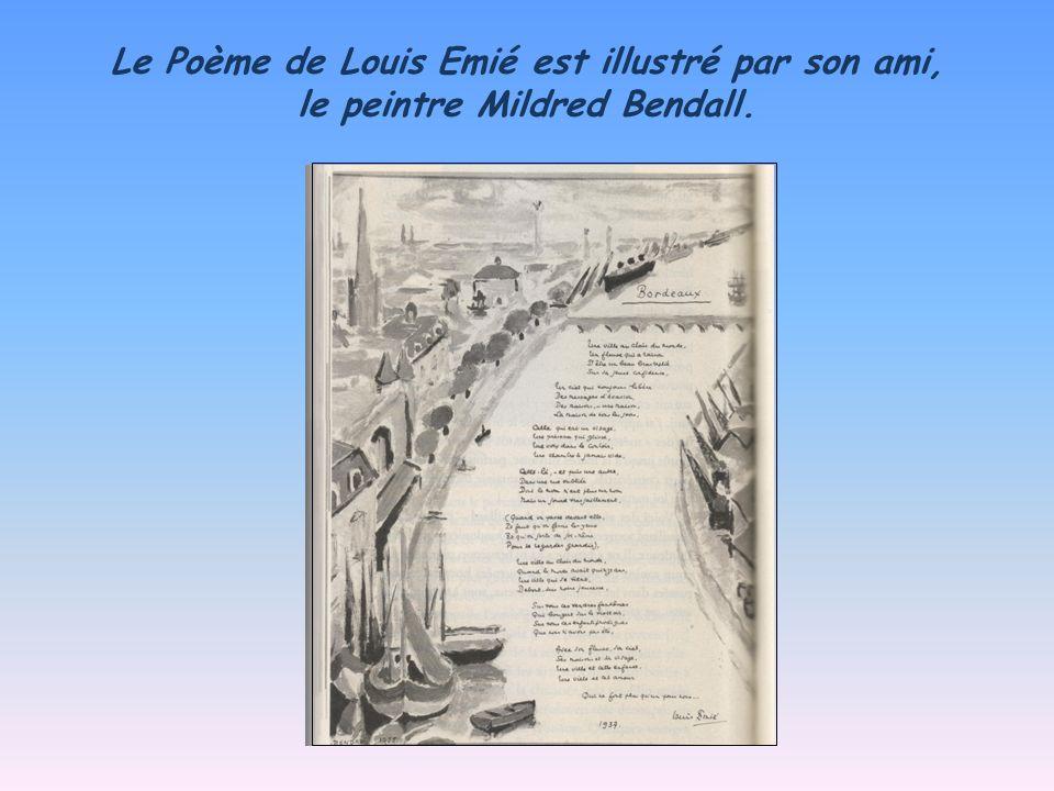 « Bordeaux », de Louis Emié (1937) Une ville au clair du monde, Un fleuve qui a raison Dêtre un beau bras replié Sur sa jeune confidence, Un ciel qui toujours libère Des messages dévasion.