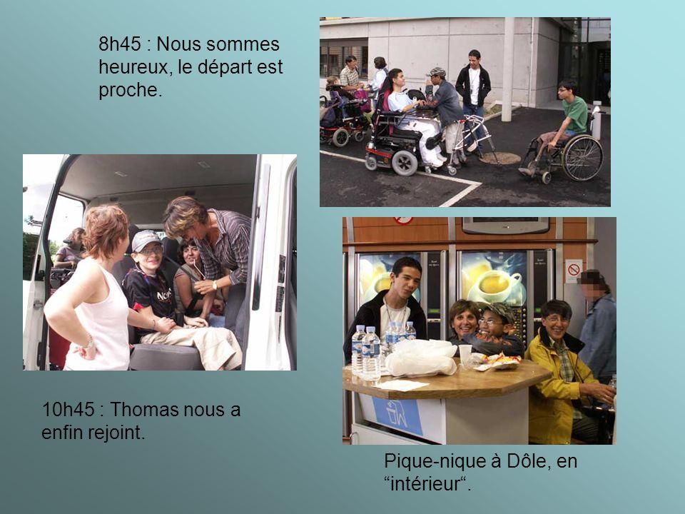 8h45 : Nous sommes heureux, le départ est proche. 10h45 : Thomas nous a enfin rejoint.