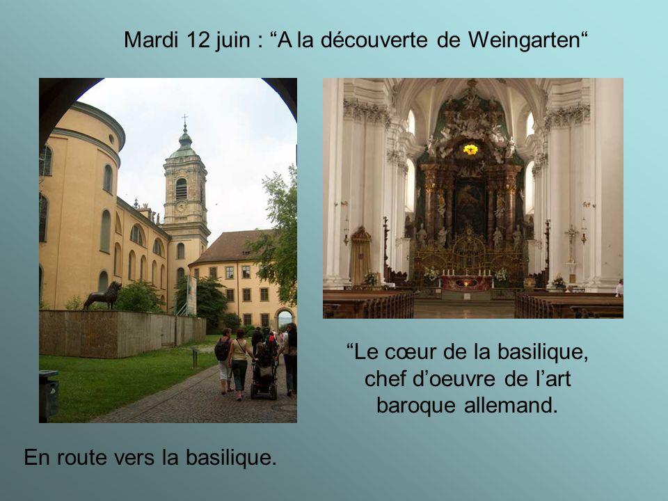 Mardi 12 juin : A la découverte de Weingarten En route vers la basilique.