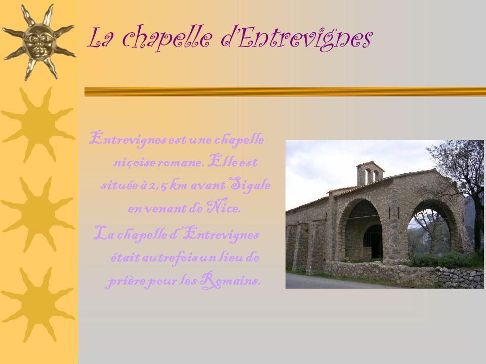 La chapelle dEntrevignes Entrevignes est une chapelle niçoise romane.