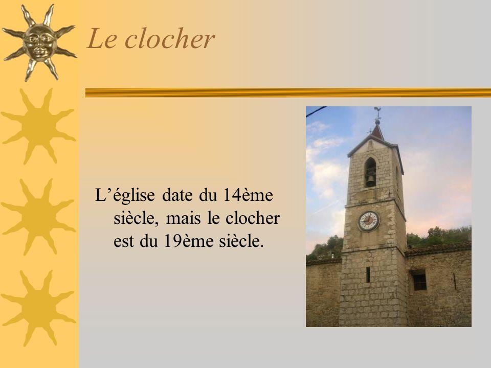 Le clocher Léglise date du 14ème siècle, mais le clocher est du 19ème siècle.